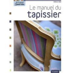 """Livre """"Le manuel du tapissier"""""""