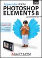 Apprendre Photoshop Elements 8 En téléchargement immédiat