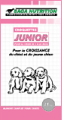 Les croquettes Junior